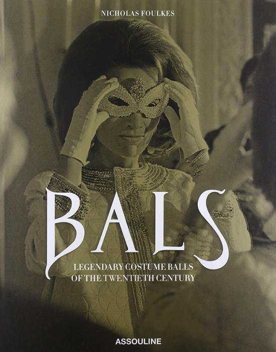 Bals: новая книга о костюмированных балах XX века